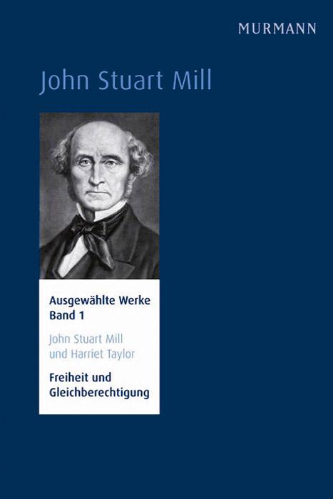 John Stuart Mill Band 1
