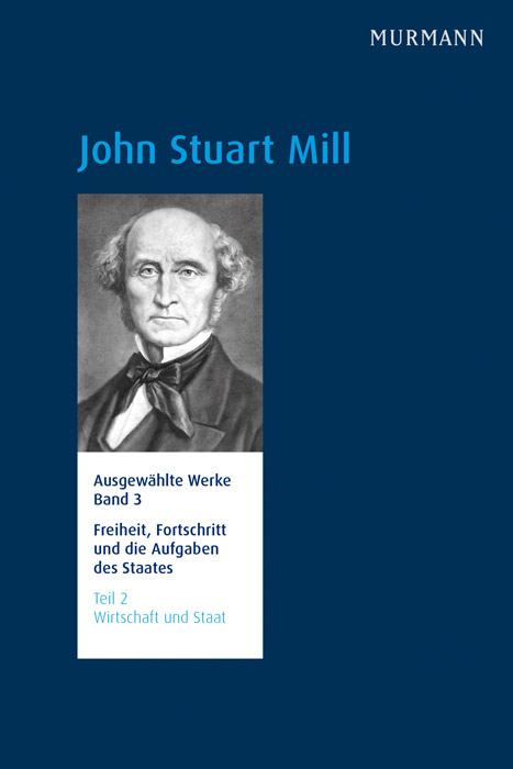 John Stuart Mill Band 3, Teil 2