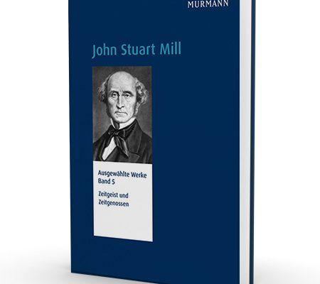 John Stuart Mill, Band 5