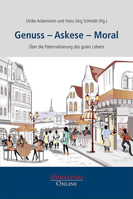 Genuss Askese Moral