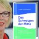 """Buchtitel """"Das Schweigen der Mitte"""" mit der Autorin Urlike Ackermann"""